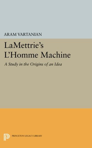Lamettrie'S L'Homme Machine (Princeton Legacy Library)