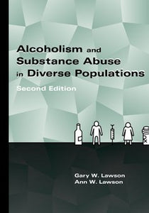 Alcoholism And Substance Abuse In Diverse Populations