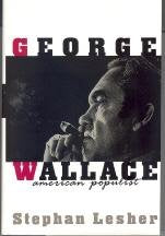George Wallace: An American Populist