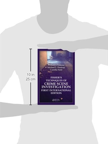 Fishers Techniques Of Crime Scene Investigation First International Edition
