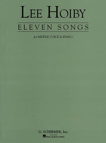Eleven (11) Songs For Medium Voice And Piano