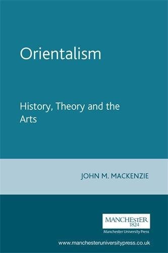 Orientalism: History, Theory And The Arts
