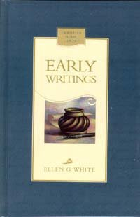 Early Writings Of Ellen G. White (Christian Home Library)