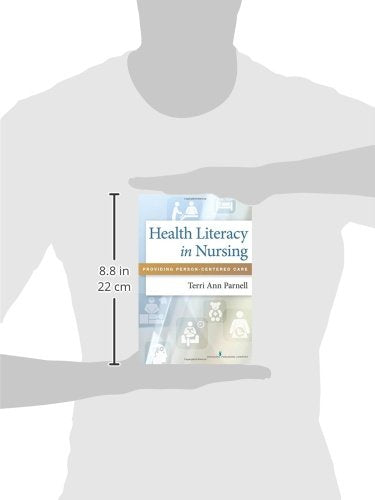 Health Literacy In Nursing: Providing Person-Centered Care