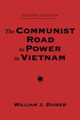 The Communist Road To Power In Vietnam: Second Edition (Nations Of The Modern World : Asia)