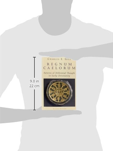 Regnum Caelorum: Patterns Of Millennial Thought In Early Christianity