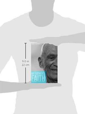 My Father'S Faith: Ernie Harwell'S Spiritual Journey