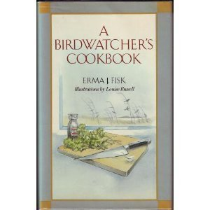 A Birdwatcher'S Cookbook