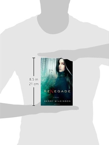 Renegade: A Novel (The Silver Blackthorn Trilogy)