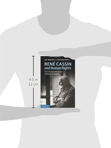 Ren Cassin And Human Rights: From The Great War To The Universal Declaration (Human Rights In History)