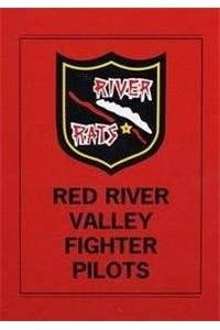 Red River Valley Fighter Pilots-Vol I