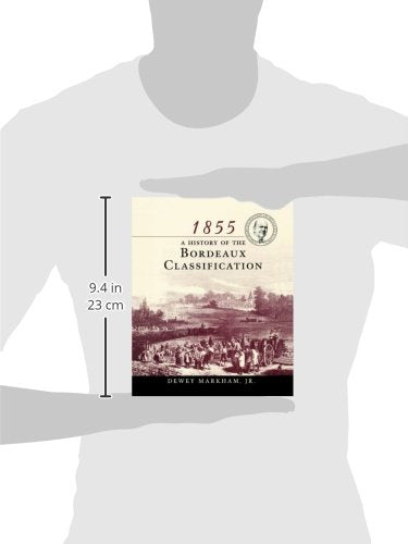 1855: A History Of The Bordeaux Classification