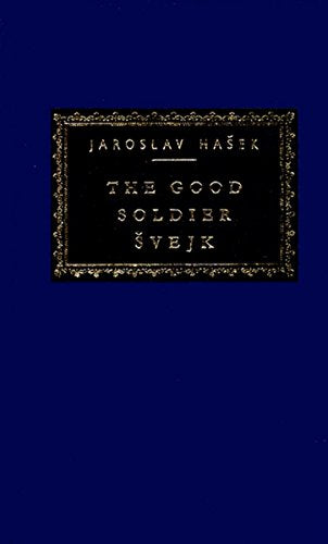 The Good Soldier Svejk (Everyman'S Library)