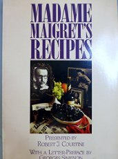 Madame Maigret'S Recipes (English And French Edition)