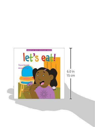 Let'S Eat! (American Sign Language Babies Series)