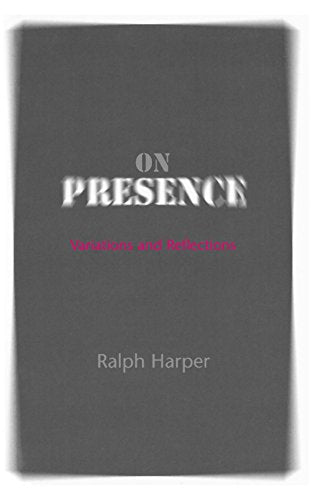 On Presence: Variations And Reflections