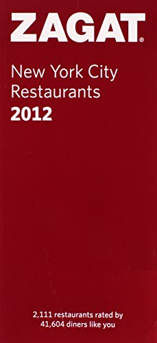 2012 New York City Restaurants (Zagat Restaurant Guides)