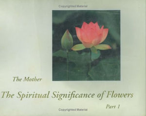 The Spiritual Significance Of Flowers