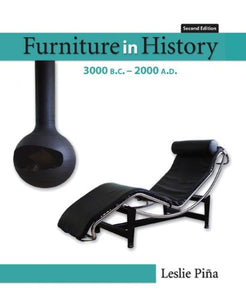 Furniture In History: 3000 B.C. - 2000 A.D (2Nd Edition)