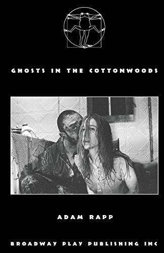 Ghosts In The Cottonwoods