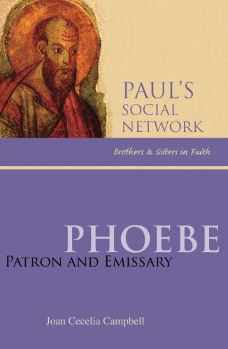 Phoebe: Patron And Emissary (Pauls Social Network)