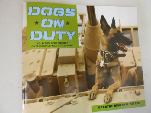 Dogs On Duty, Soldiers Best Friend On The Battlefield And Beyond
