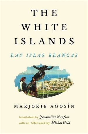 The White Islands / Las Islas Blancas