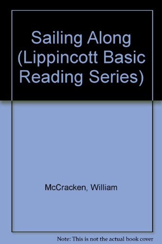 Sailing Along (Lippincott Basic Reading Series)