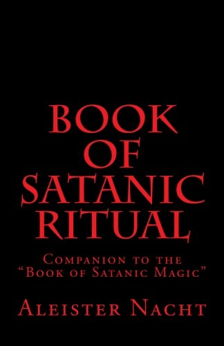 Book Of Satanic Ritual: Companion To The Book Of Satanic Magic