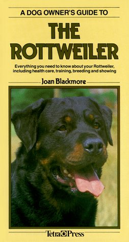 Dog Owner'S Guide To The Rottweiler (Dog Owner'S Guides)