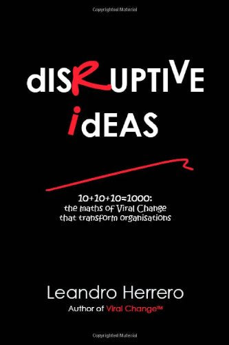 Disruptive Ideas