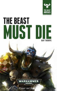 The Beast Must Die (Beast Arises)