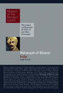 Maharajah Of Bikaner: India (Makers Of The Modern World)
