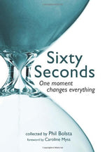 Sixty Seconds: One Moment Changes Everything
