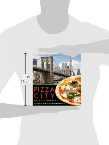 Pizza City: The Ultimate Guide To New York'S Favorite Food (Rivergate Regionals)