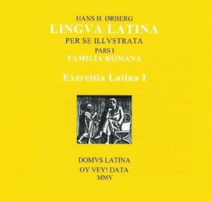 Lingua Latina Cd: Exercitia Latina I