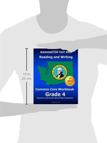 Washington Test Prep Reading And Writing Common Core Workbook Grade 4: Preparation For The Smarter Balanced (Sbac) Assessments