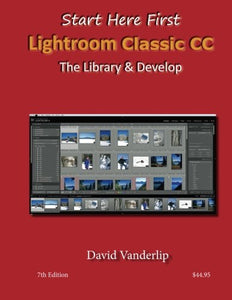Adobe Lightroom Cc & 6: The Library & Develop