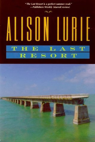 The Last Resort: A Novel