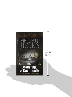 The Death Ship Of Dartmouth (Knights Templar)