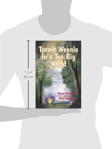 Teenie Weenie In A Too Big World: A Story For Fearful Children (Helping Children With Feelings) (Volume 2)