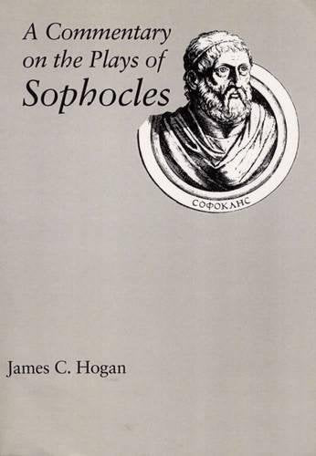 A Commentary On The Plays Of Sophocles