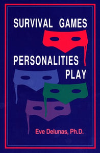 Survival Games Personalities Play