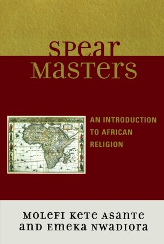 Spearmasters: Introduction To African Religion