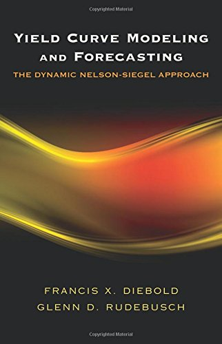 Yield Curve Modeling And Forecasting: The Dynamic Nelson-Siegel Approach (The Econometric And Tinbergen Institutes Lectures)