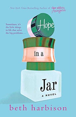 Hope In A Jar: A Novel