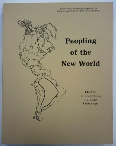 Peopling Of The New World (Ballena Press Anthropological Papers)