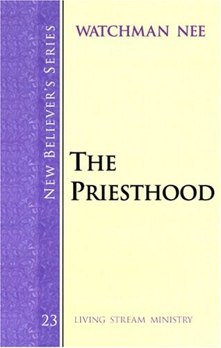 New Believer'S Series: The Priesthood