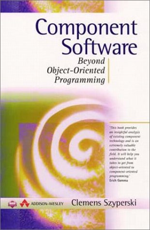 Component Software: Beyond Object-Oriented Programming (Acm Press)