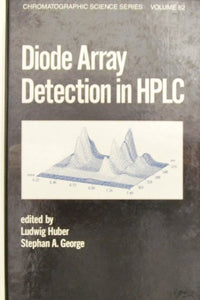 Diode Array Detection In Hplc (Chromatographic Science Series)